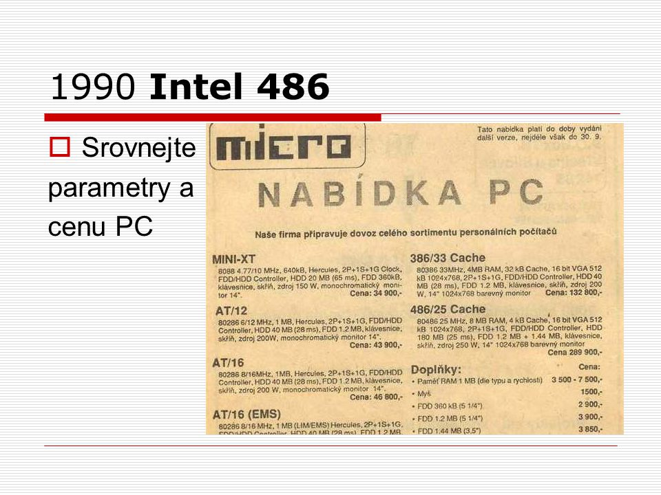 1990 Intel 486 Srovnejte parametry a cenu PC