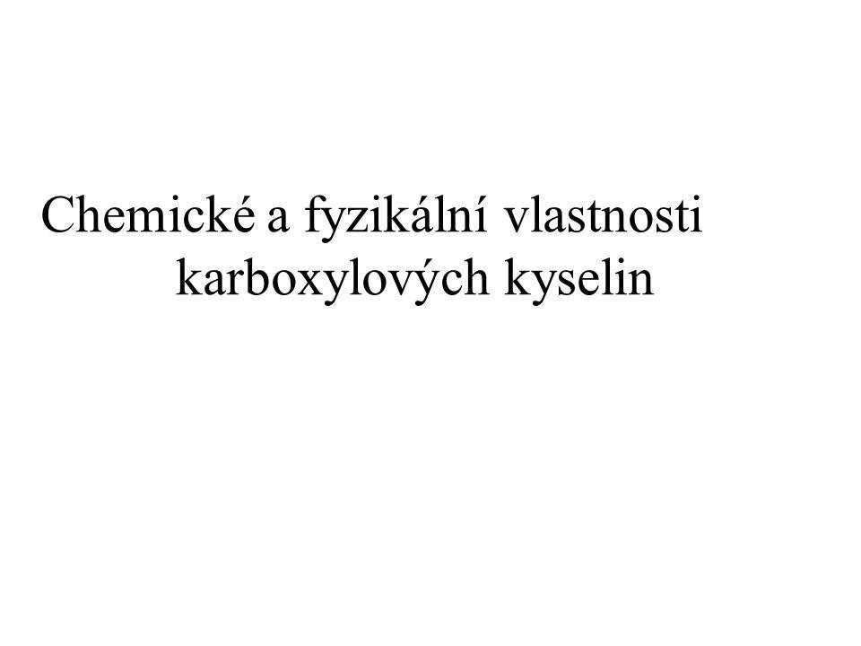 Chemické a fyzikální vlastnosti karboxylových kyselin