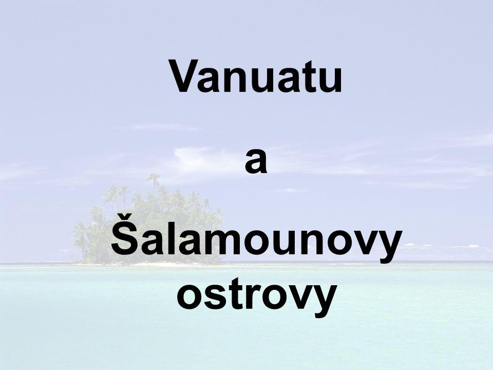 Vanuatu a Šalamounovy ostrovy