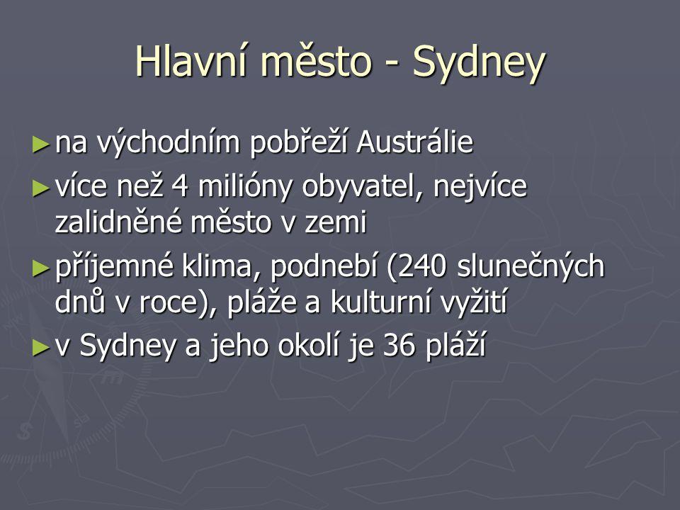 Hlavní město - Sydney na východním pobřeží Austrálie