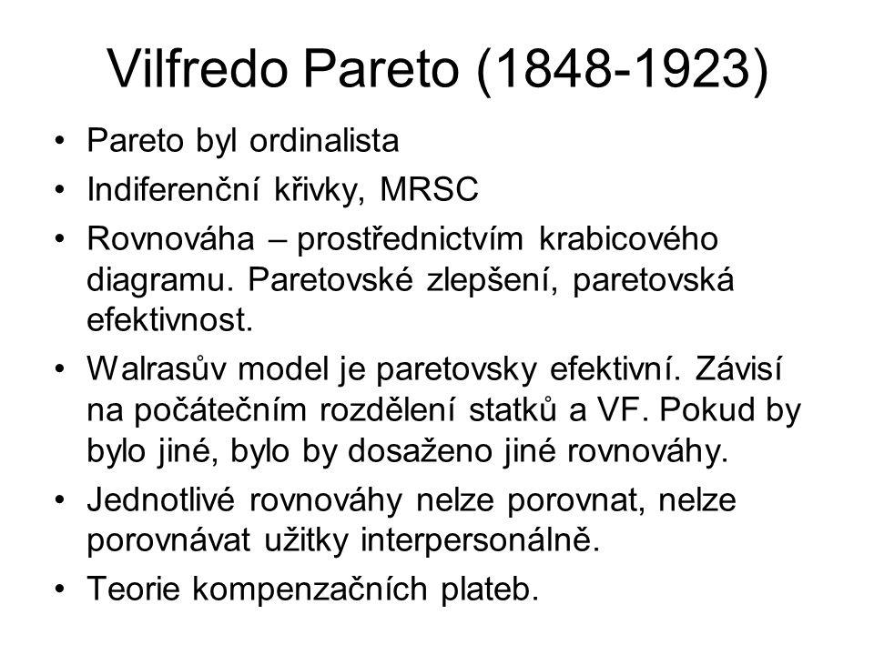 Vilfredo Pareto (1848-1923) Pareto byl ordinalista