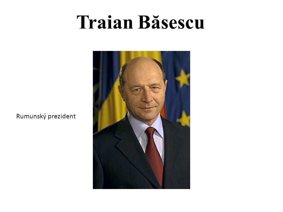 Traian Băsescu Rumunský prezident