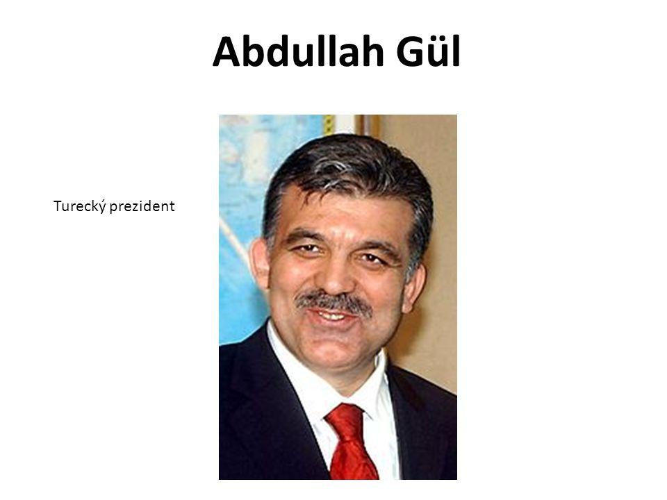 Abdullah Gül Turecký prezident