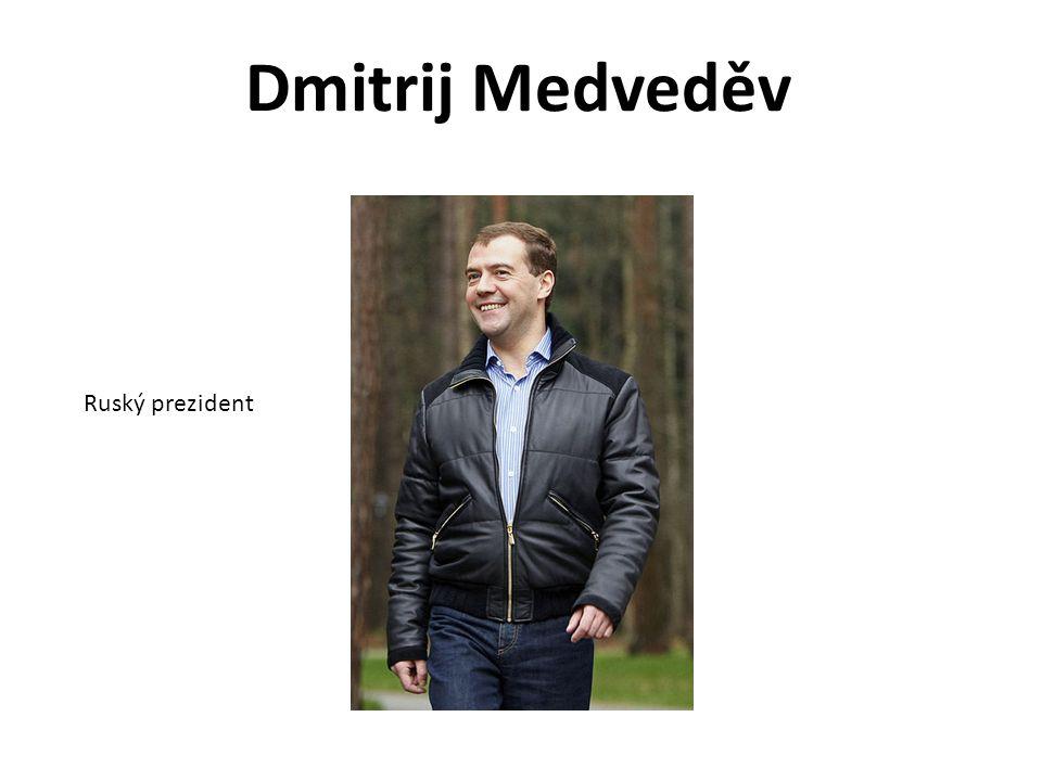 Dmitrij Medveděv Ruský prezident