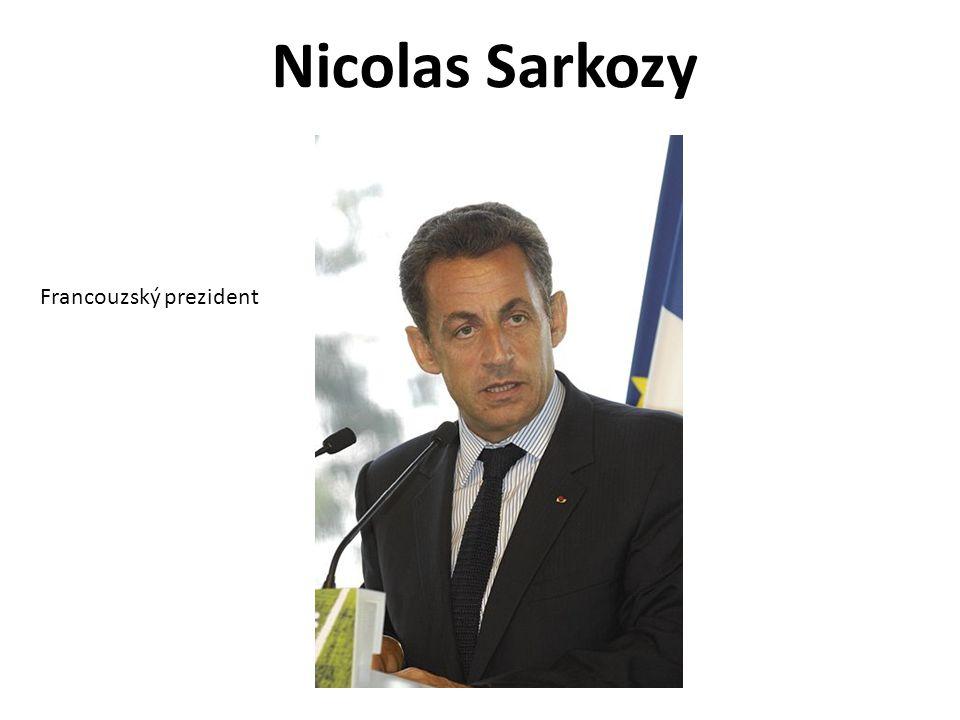 Nicolas Sarkozy Francouzský prezident