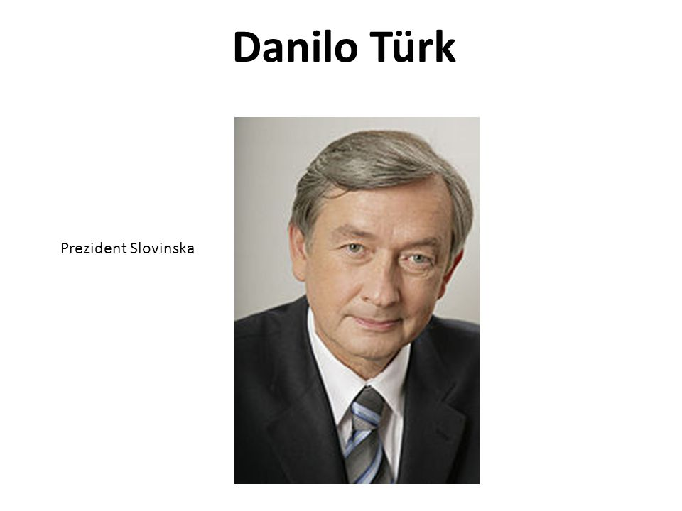 Danilo Türk Prezident Slovinska