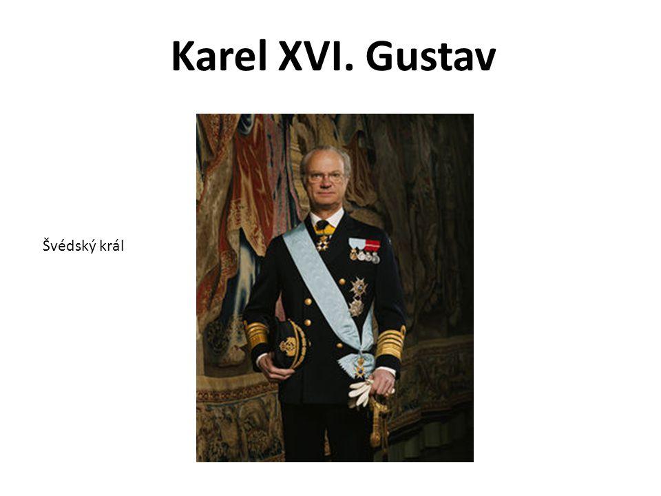 Karel XVI. Gustav Švédský král