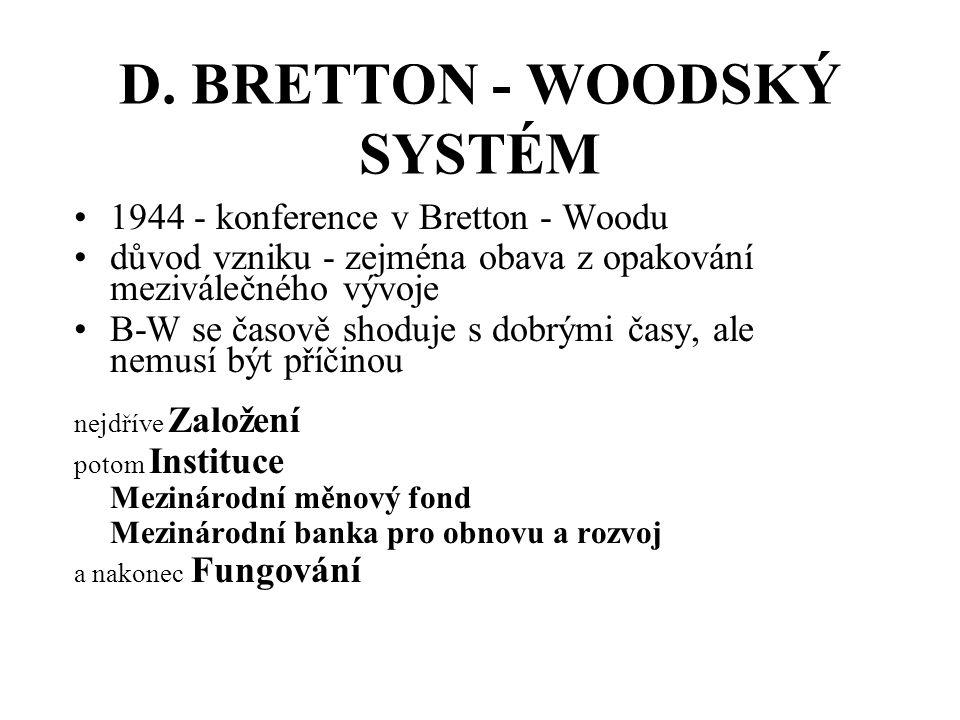 D. BRETTON - WOODSKÝ SYSTÉM