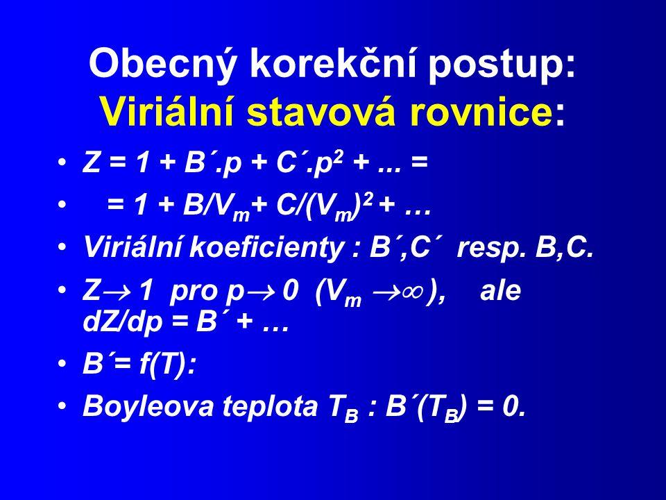 Obecný korekční postup: Viriální stavová rovnice: