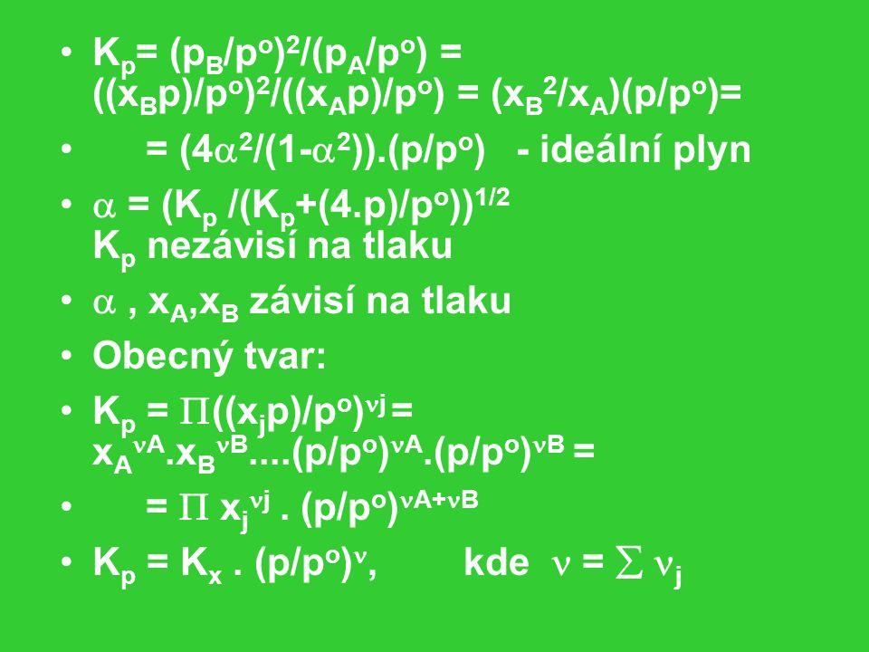 Kp= (pB/po)2/(pA/po) = ((xBp)/po)2/((xAp)/po) = (xB2/xA)(p/po)=