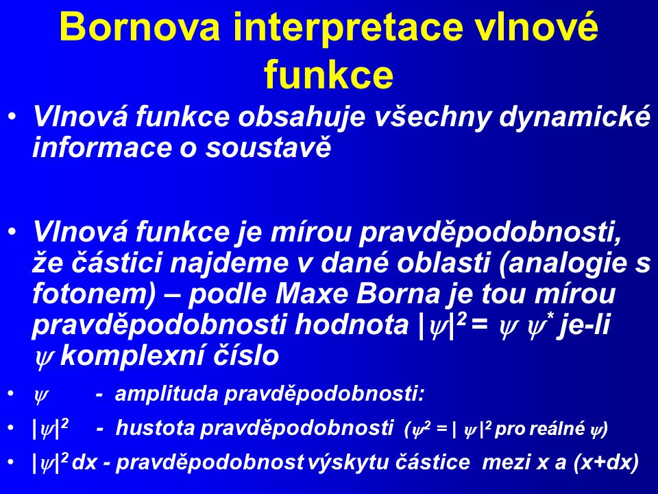 Bornova interpretace vlnové funkce