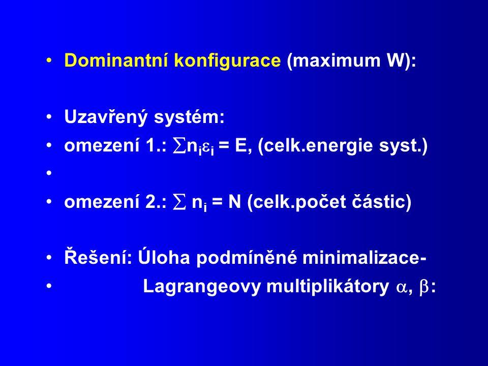 Dominantní konfigurace (maximum W):