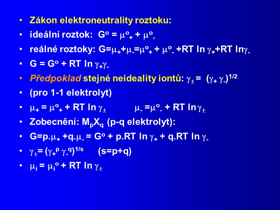 Zákon elektroneutrality roztoku: