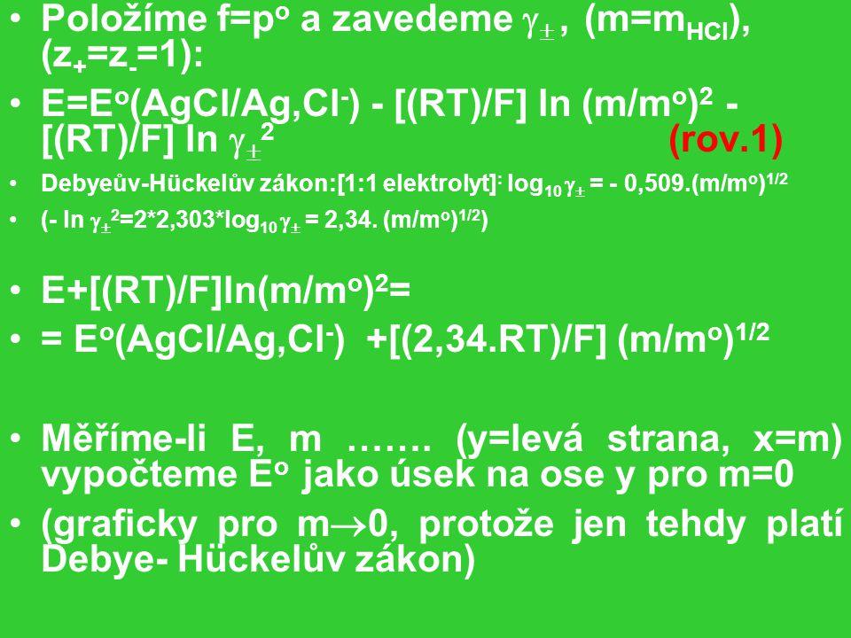 Položíme f=po a zavedeme  , (m=mHCl), (z+=z-=1):