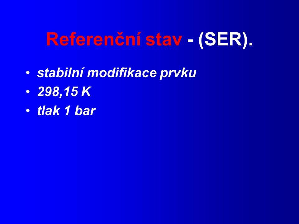 Referenční stav - (SER).