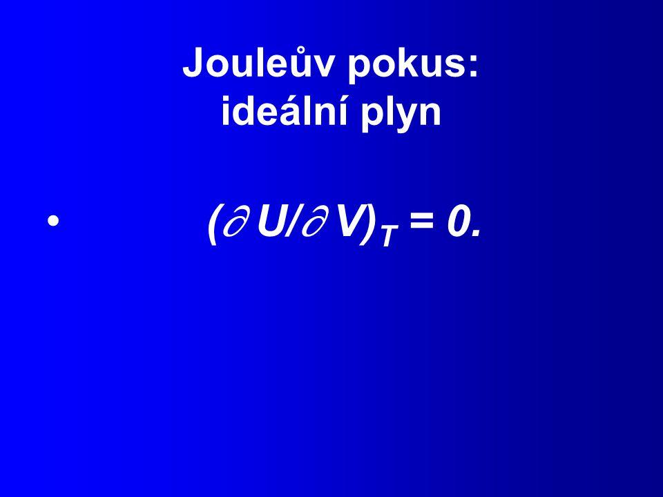 Jouleův pokus: ideální plyn