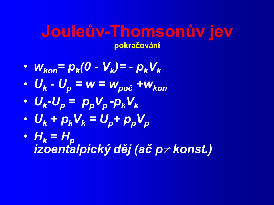 Jouleův-Thomsonův jev pokračování