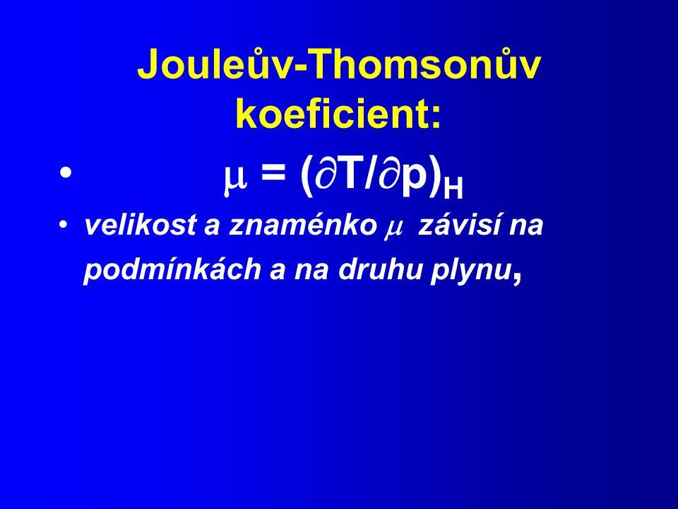 Jouleův-Thomsonův koeficient:
