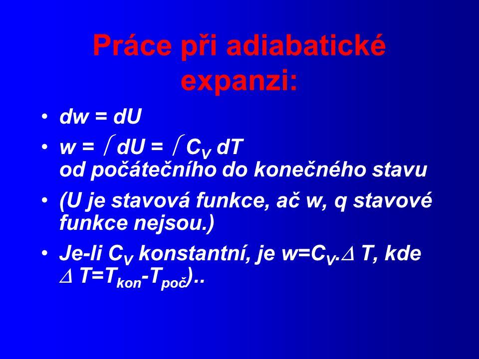 Práce při adiabatické expanzi: