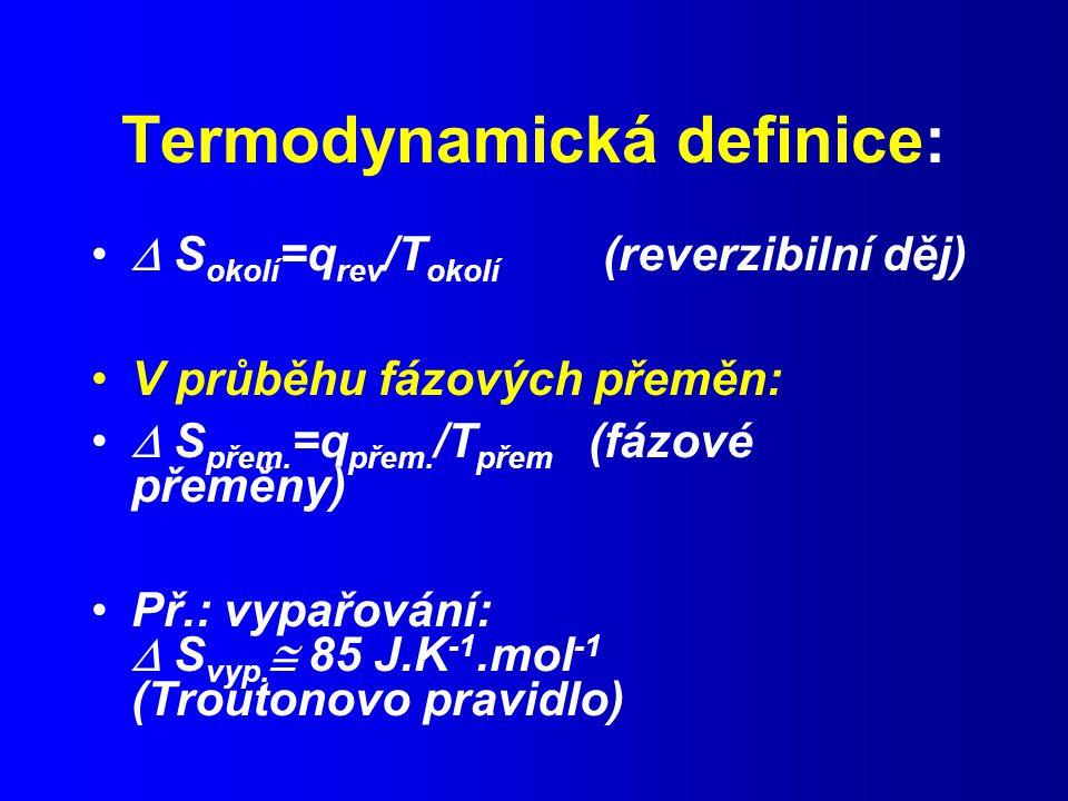 Termodynamická definice: