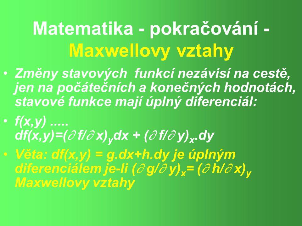 Matematika - pokračování - Maxwellovy vztahy