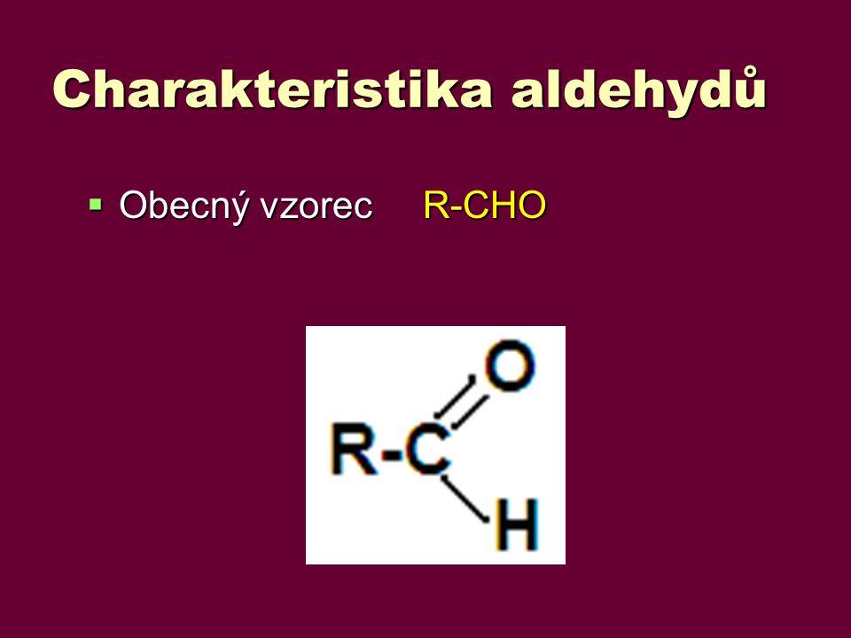 Charakteristika aldehydů