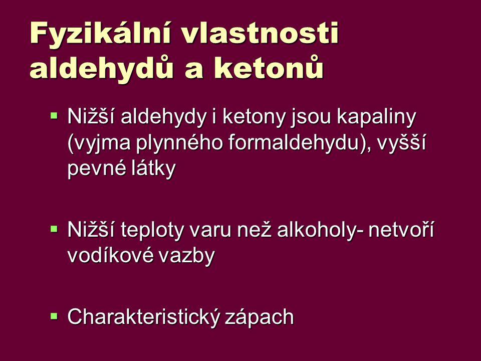 Fyzikální vlastnosti aldehydů a ketonů