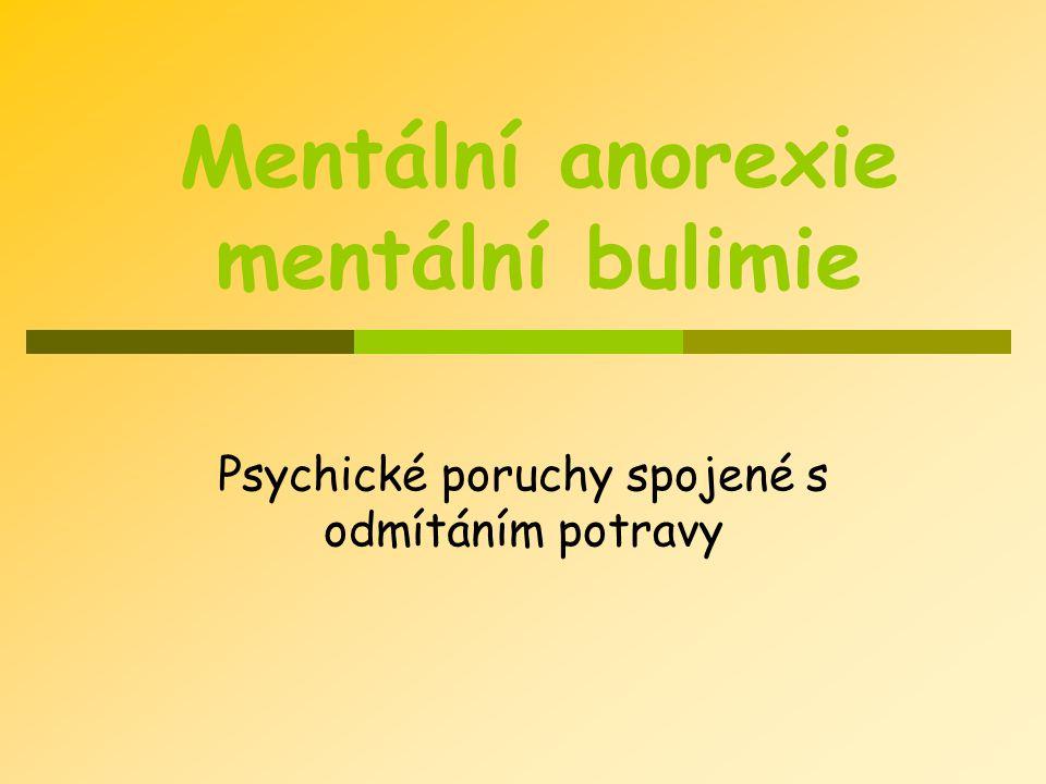 Mentální anorexie mentální bulimie