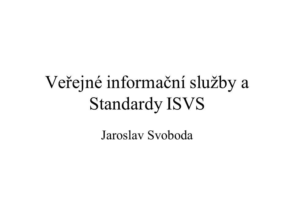 Veřejné informační služby a Standardy ISVS