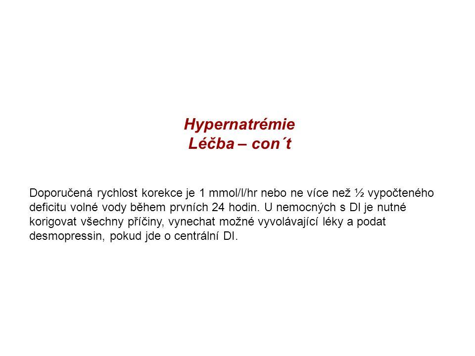 Hypernatrémie Léčba – con´t