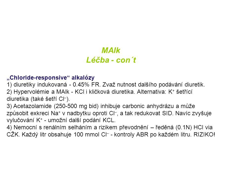 "MAlk Léčba - con´t ""Chloride-responsive alkalózy"