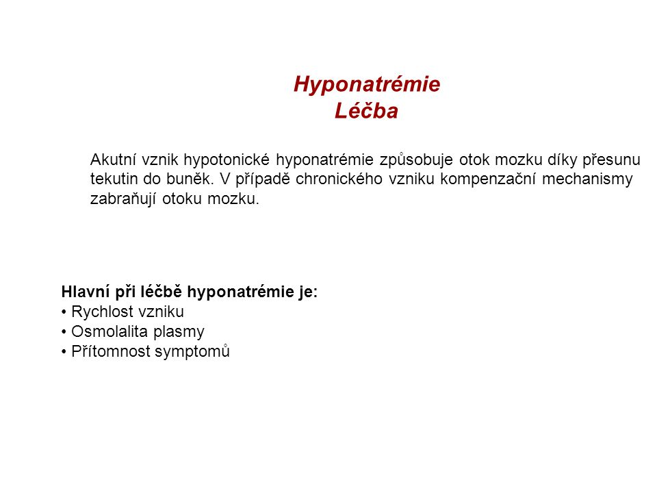 Hyponatrémie Léčba.