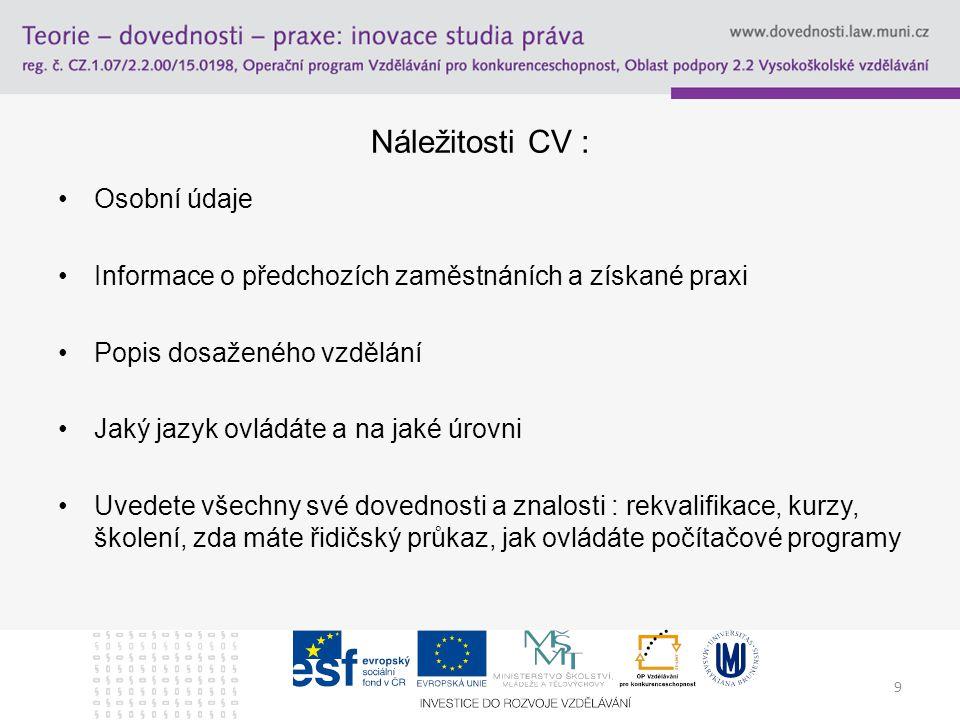 Náležitosti CV : Osobní údaje