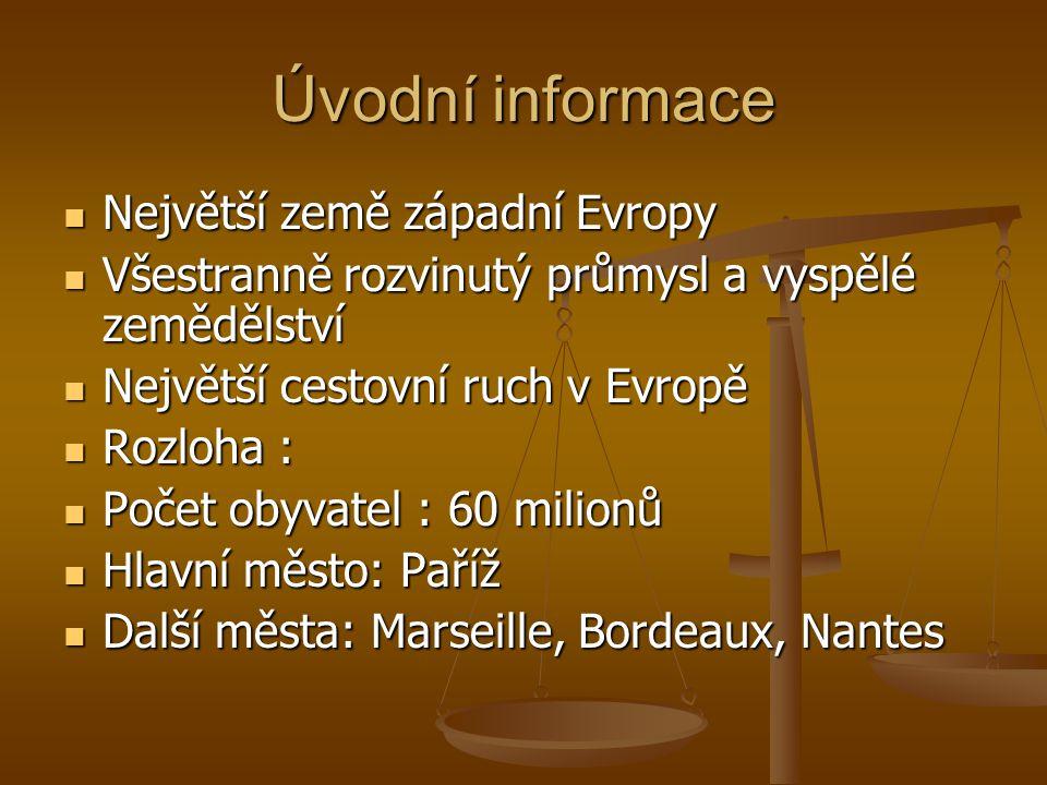 Úvodní informace Největší země západní Evropy