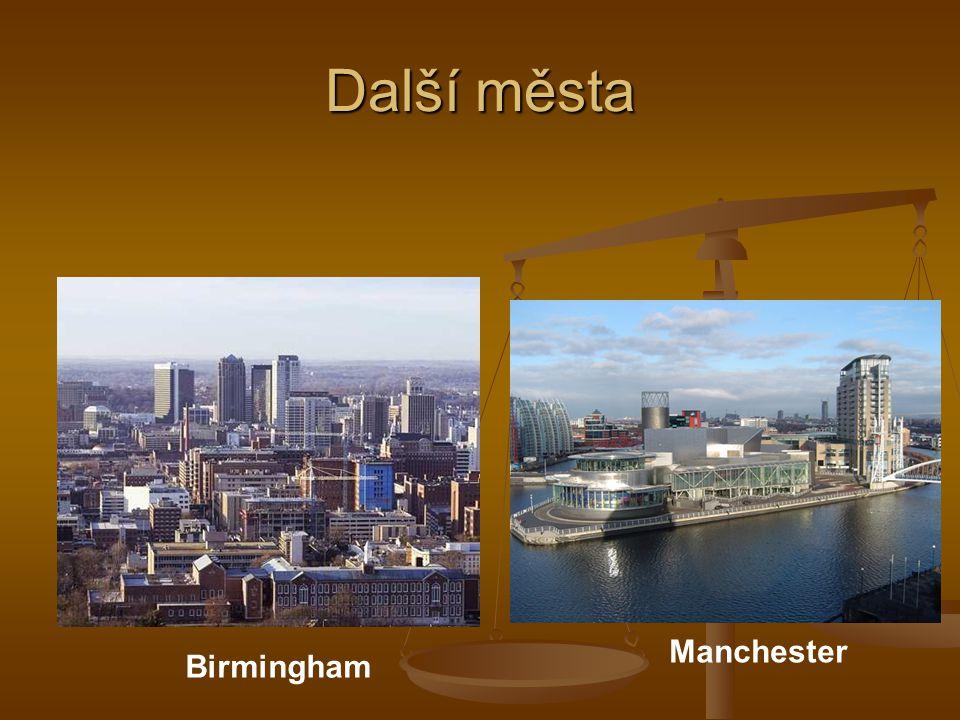 Další města Manchester Birmingham