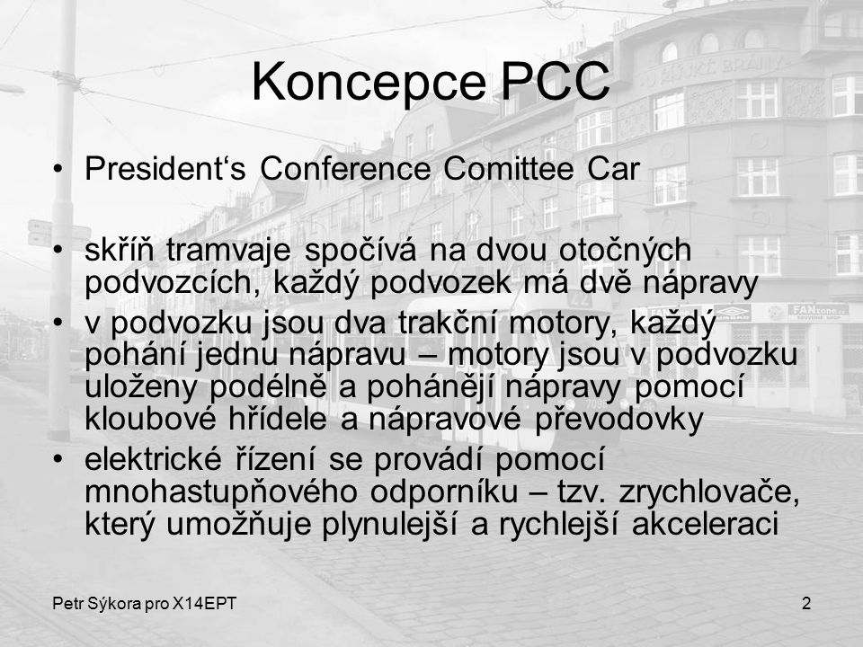 Koncepce PCC President's Conference Comittee Car