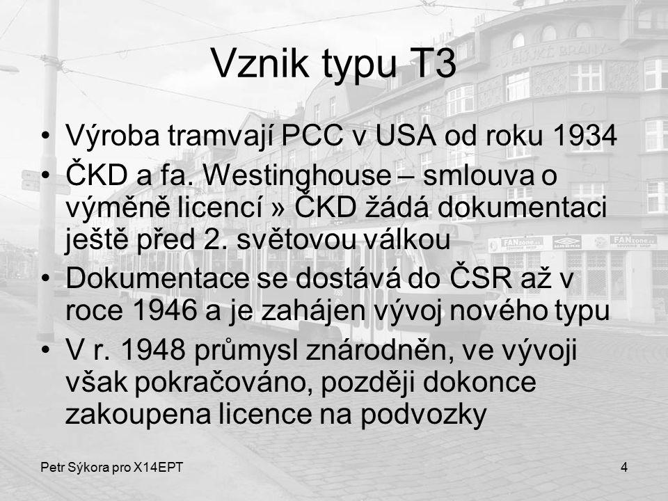 Vznik typu T3 Výroba tramvají PCC v USA od roku 1934