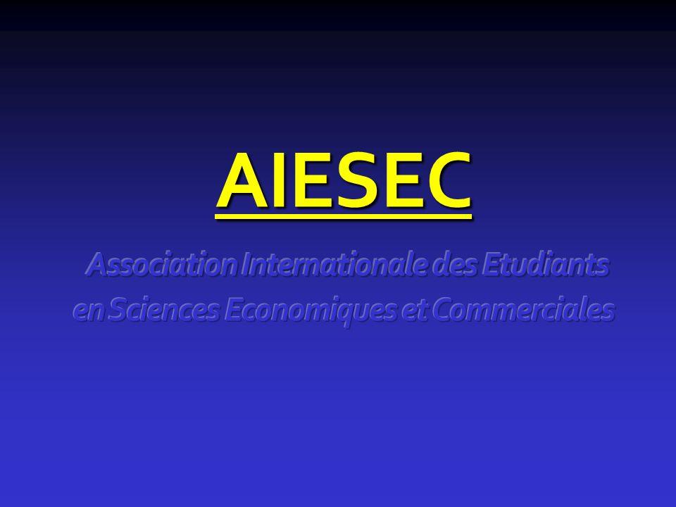 AIESEC Association Internationale des Etudiants en Sciences Economiques et Commerciales