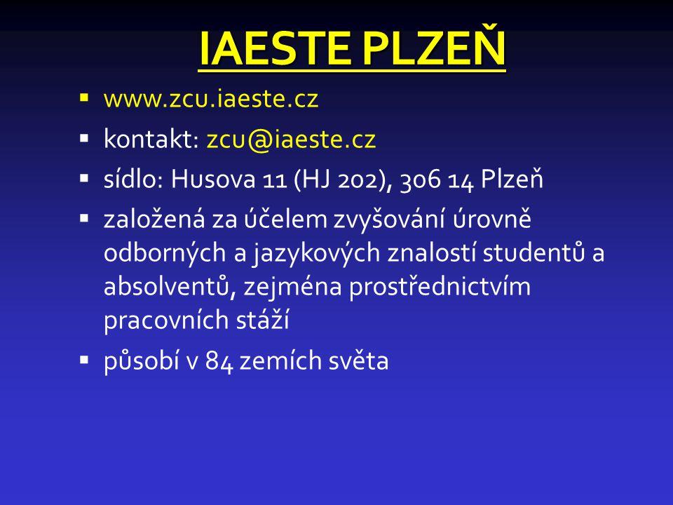 IAESTE PLZEŇ www.zcu.iaeste.cz kontakt: zcu@iaeste.cz