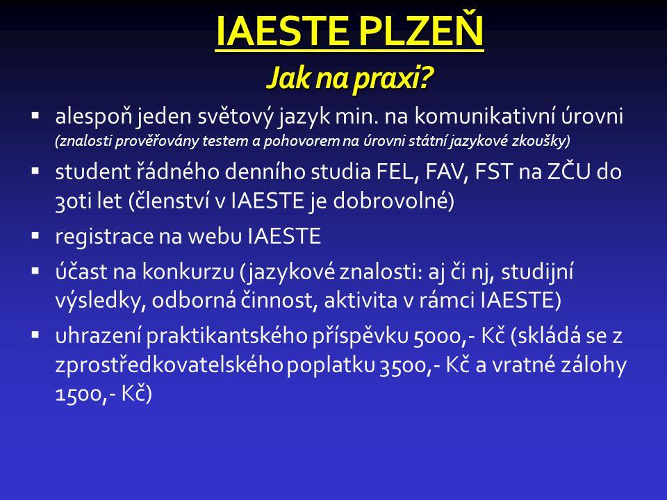 IAESTE PLZEŇ Jak na praxi