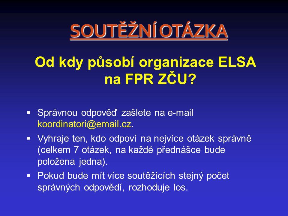 Od kdy působí organizace ELSA na FPR ZČU