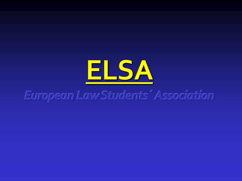ELSA European Law Students´ Association