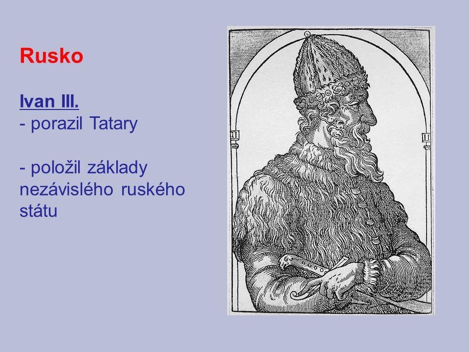 Rusko Ivan III. - porazil Tatary