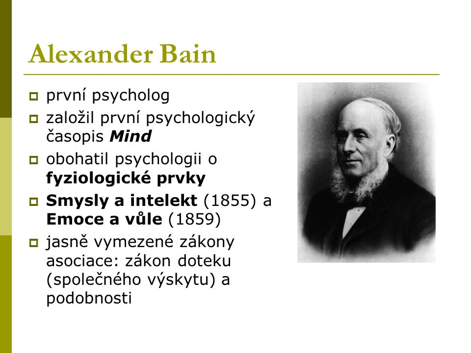 Alexander Bain první psycholog