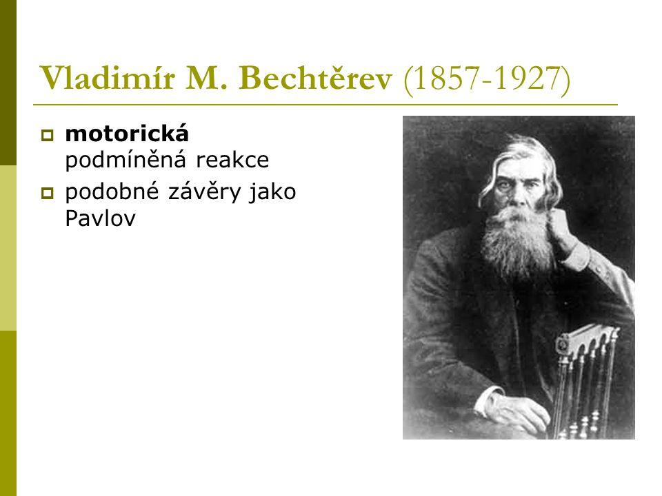 Vladimír M. Bechtěrev (1857-1927)