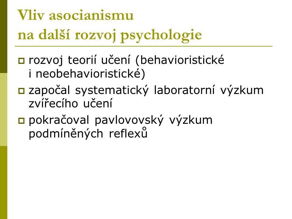Vliv asocianismu na další rozvoj psychologie