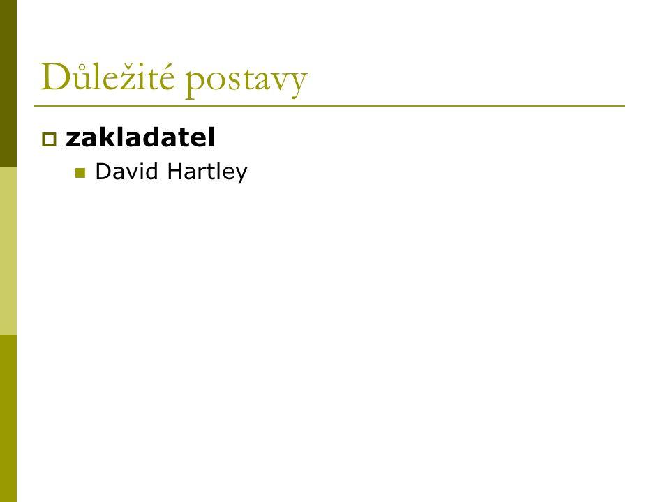 Důležité postavy zakladatel David Hartley