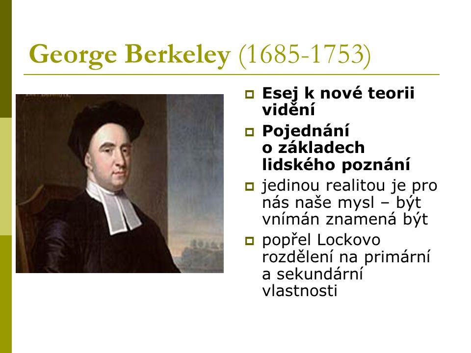 George Berkeley (1685-1753) Esej k nové teorii vidění