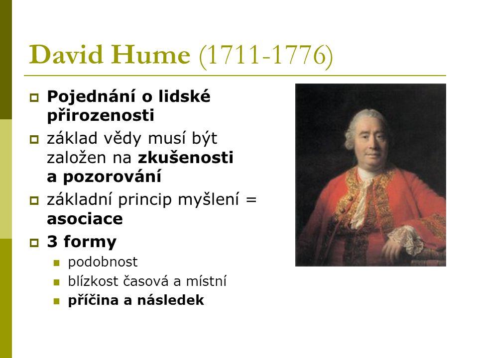 David Hume (1711-1776) Pojednání o lidské přirozenosti
