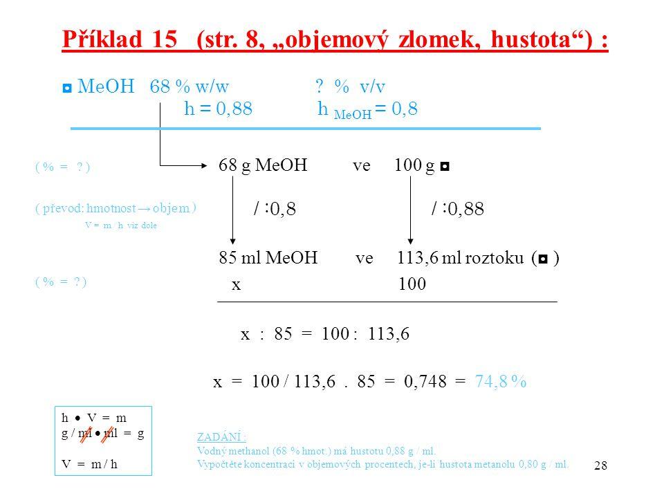 """Příklad 15 (str. 8, """"objemový zlomek, hustota ) :"""